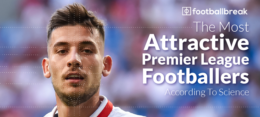 The Most Attractive Premier League Footballers According To The Golden Ratio